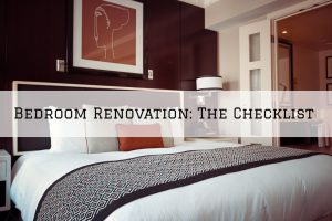 Bedroom Renovation in Romeo, MI_ The Checklist
