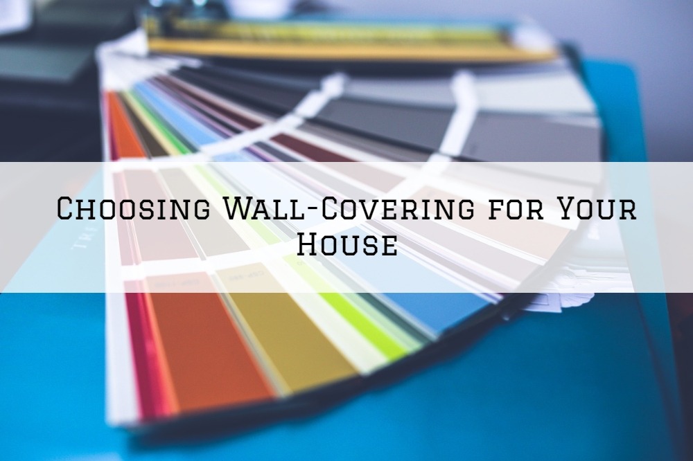 Choosing Wall-Covering for Your House in Harrison Twp.