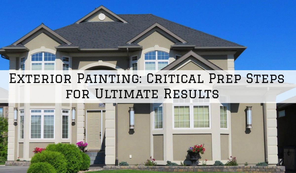 Exterior Painting Rochester, MI_ Critical Prep Steps for Ultimate Results