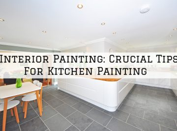 Interior Painting Ambler, PA_ Crucial Tips For Kitchen Painting