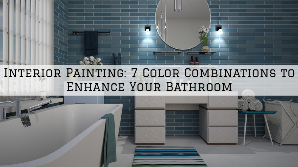 Interior Painting, Richmond, MI_ 8 Color Combinations to Enhance Your Bathroom