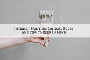 Interior Painting Romeo, MI_ Critical Rules and Tips to Keep In Mind.
