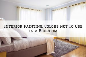 Interior Painting Washington, MI_ Colors Not To Use in a Bedroom