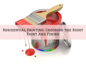 Residential Painting in Washington, MI_ Choosing the Right Paint and Finish