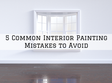 The Common Interior Painting Mistakes to Avoid In Clinton Township, MI
