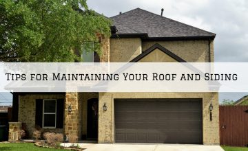 Tips for Maintaining Your Roof and Siding