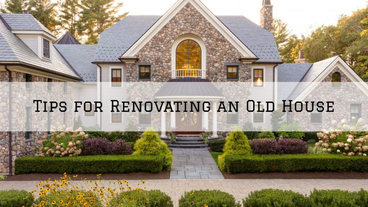 Tips for Renovating an Old House in Harrison Twp. MI