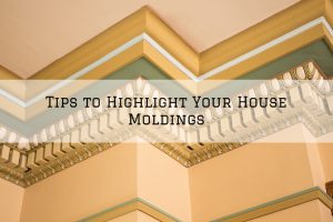 Tips to Highlight Your House Moldings in Rochester, MI