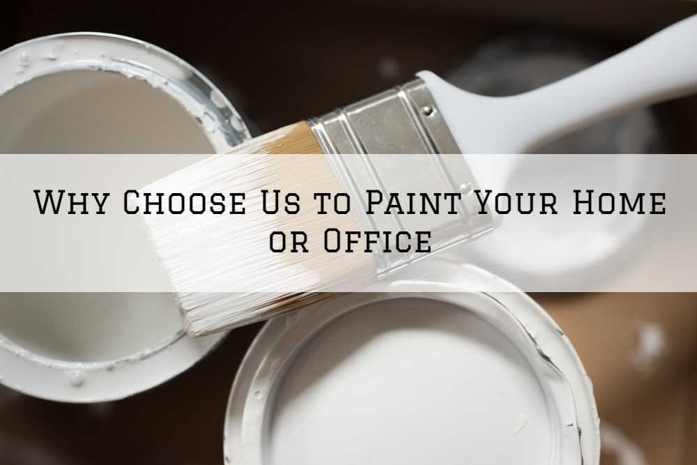 Why Choose Us to Paint Your Home or Office in Richmond, MI